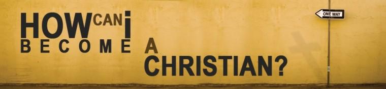 0e1610533_becoming-a-christian